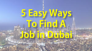 best ways to a job in dubai secrets revealed best ways to a job in dubai secrets revealed