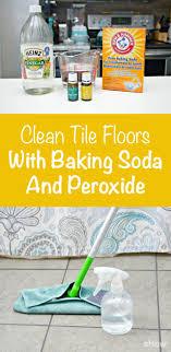 Clean Tile Floor Vinegar How To Clean Tile Floors With Baking Soda Peroxide Baking Soda