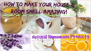 How To Make Your House & Bedroom Smell Amazing: Natural Homemade Products -  YouTube