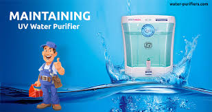Effective Tips to Maintain UV Water Purifiers and Increase their