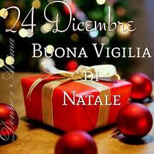 Buona Vigilia di Natale 24 Dicembre immagini gratis | Vigilia di natale,  Natale, Buon natale
