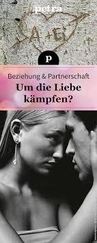 Um Die Liebe Kämpfen Sprüche Liebe Freundschaft Liebe Und Ehekrise