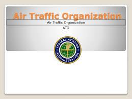 Faa Ato Org Chart Air Traffic Organization