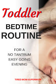 How To Create A Bedtime Routine That Works Kids Toddler
