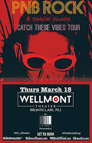 Pnb Rock The Wellmont Theater