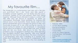 book and film reviews 6 my favourite film the notebook