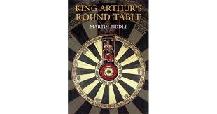 king arthur s round table an archaeological investigation by martin biddle