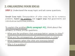 problem solution essay   understanding problem solution essay    organizing your ideas step   understand the essay topic and ask some questions