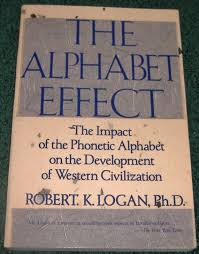 Learners of foreign languages use the ipa to check exactly how words are pronounced. Amazon Com The Alphabet Effect The Impact Of The Phonetic Alphabet On The Development Of Western Civilization 9780312009939 Logan Robert K Books
