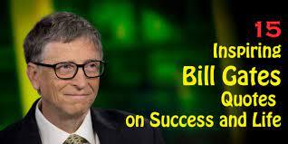15 Inspiring Bill Gates Quotes