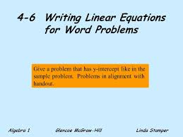 4 6 writing linear equations for word problems