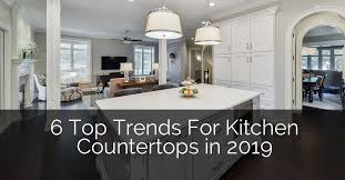 6 top trends for kitchen countertop design in 2019 home remodeling contractors sebring design build