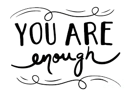 You Are Enough Digital Art by Priscilla Wolfe