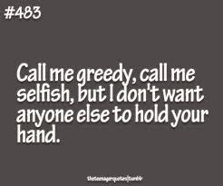 Love Selfish Quotations