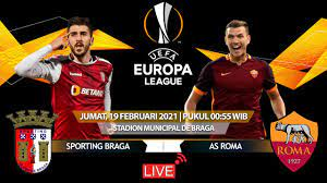 0-1 Sporting Braga vs AS Roma Europa League 19/02/2021 | LIve Stream Full  Match Highlights & Goals - YouTube