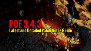 Poe 3 4 3 Latest And Detailed Patch Notes Guide Mmo Guides