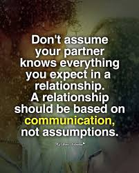 Life Partner Quotes Simple Don't Assume Your Partner Knows Life Picture Quotes
