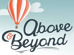Image result for above and beyond