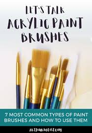 acrylic paint brushes 101