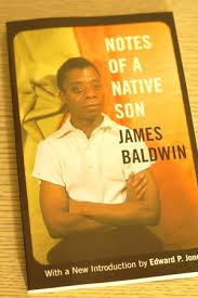 notes of a native son james baldwin essay son essay bio com beacon press notes of a native son essay notes native son james