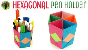Hexagonal Pen | Pencil Holder - DIY | Handmade - Tutorial by Paper Folds   - YouTube