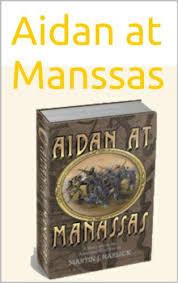 Amazon Com Aidan At Manssas Ebook Martin Harlick Kindle Store