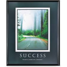 Motivational artwork for office Quality West Coast Office Supplies Furniture Office Decor Lighting Frames Plaques Wall Art Advantus Success Motivational Poster 24 West Coast Office Supplies West Coast Office Supplies Furniture Office Decor Lighting