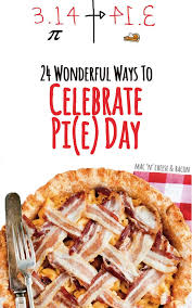 pi day invitation 24 wonderful ways to celebrate pi e day