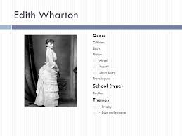 edith wharton r fever ppt video online  edith wharton school type genre themes criticism essay fiction novel