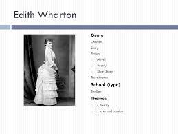 edith wharton r fever ppt video online  edith wharton school type genre themes criticism essay fiction novel