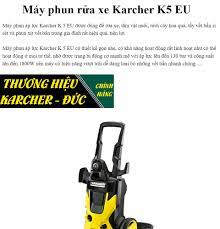 Máy phun xịt áp lực rửa xe Karcher K5 EU