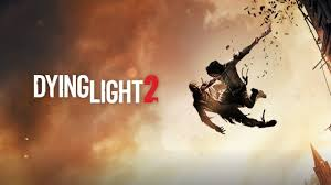 Dying Light Register Dying Light 2 Will Be Present At E3 2019