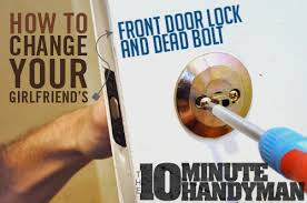 front door locksHow to Change Your Girlfriends Front Door Lock and Deadbolt  Primer