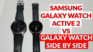 Samsung Watch Comparison Chart Samsung Galaxy Watch Active 2 Vs Galaxy Watch Side By Side Comparison