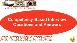 competency based interview questions and answers