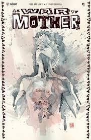 Image result for WAR MOTHER #1 comic 2017