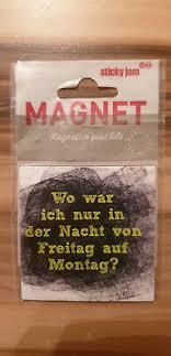 Kühlschrankmagnet Magnet Sticky Jam Witzige Sprüche Wasser