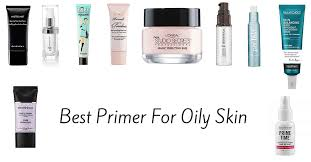best makeup primer for oily skin and large pores find save