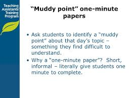 Muddy Point One Minute Papers Ppt Download