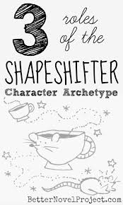 best ya character archetypes better novel project images on 3 roles of the shapeshifter character archetype