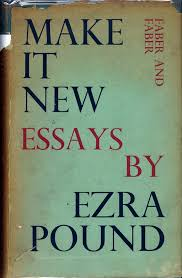 make it new modernism the medieval presence a special  make it new essays by ezra pound