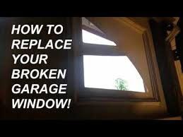 how to replace garage glass window pane panel