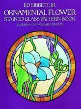 Stained Glass Pattern Books Mesmerizing Ornamental Flower Stained Glass Pattern Book Ed Sibbett