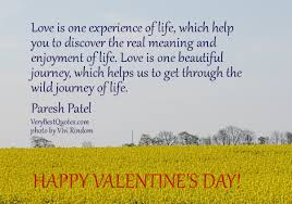 Love Quotes For Valentine's Day: Love is one experience of life ...