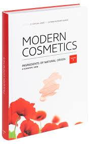 Modern Cosmetics - Ingredients of natural origin, A scientific view