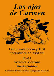 Los Ojos De Carmen The Eyes Of Carmen Book Spanish English And