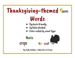 Dyslexia Friendly Thanksgiving Themed Words Syllable Coded