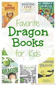 check out this list of our favorite dragon books for kids you ll find