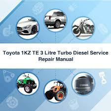 Toyota 1KZ TE 3 Litre Turbo Diesel Service Repair Manual - Download...
