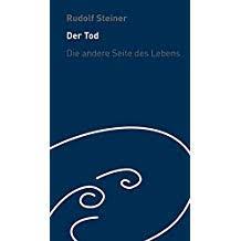 Suchergebnis Auf Amazonde Für Spruch Rudolf Steiner Tod
